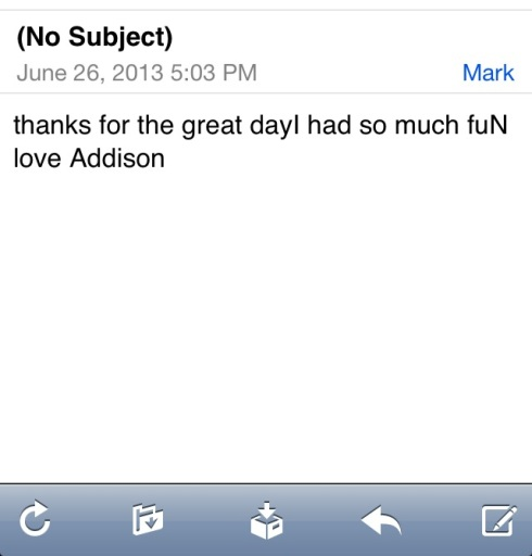 Addison, day camper and to-be second grader, sent me this email on her mom's account an hour after camp ended.